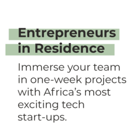 Entrepreneurs in Residence - Immerse your team in one-week projects with Africa's most exciting tech start-ups