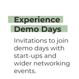 Experience Demo Days - Invitations to join demo days with start-ups and wider networking events